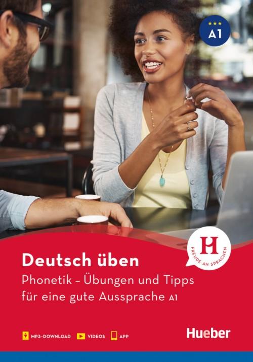 Phonetik – Übungen und Tipps für eine gute Aussprache A1
