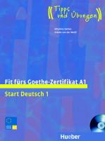 Fit fürs Goethe-Zertifikat A1