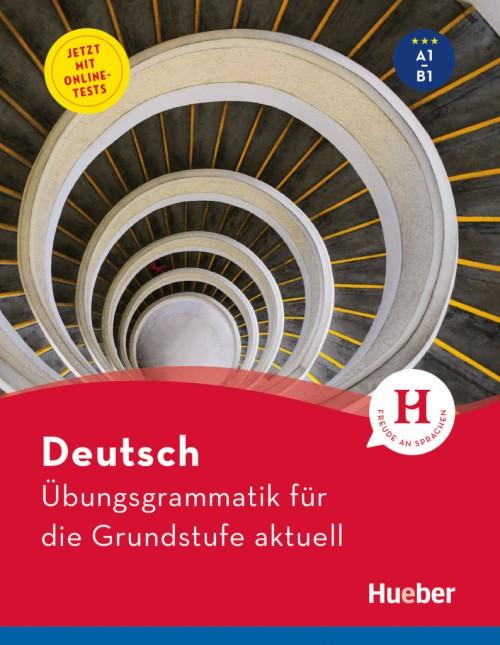 Deutsch – Übungsgrammatik für die Grundstufe – aktuell