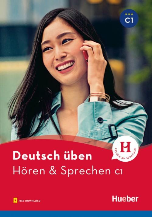 deutsch üben Hören & Sprechen C1
